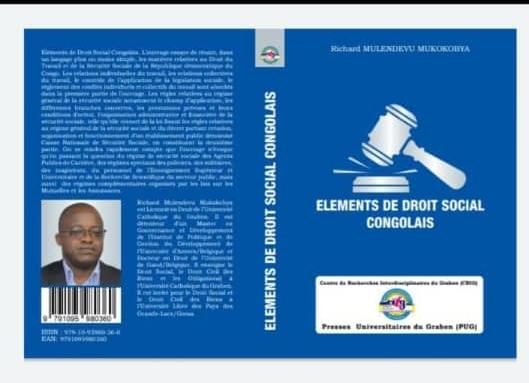 Butembo/UCG : Le Professeur Richard Mulendevu  publie un ouvrage  portant sur le droit social congolais